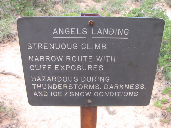Warning sign at Scout's Landing concerning the last half-mile to the top of Angel's Landing.